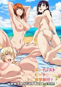 Assistir hentai Nudist Beach ni Shuugakuryokou de!!