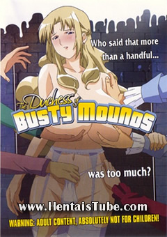 Assistir hentai Duchess of the Busty Mound
