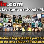 Seu Flix – Um aplicativo Android para assistir séries online !